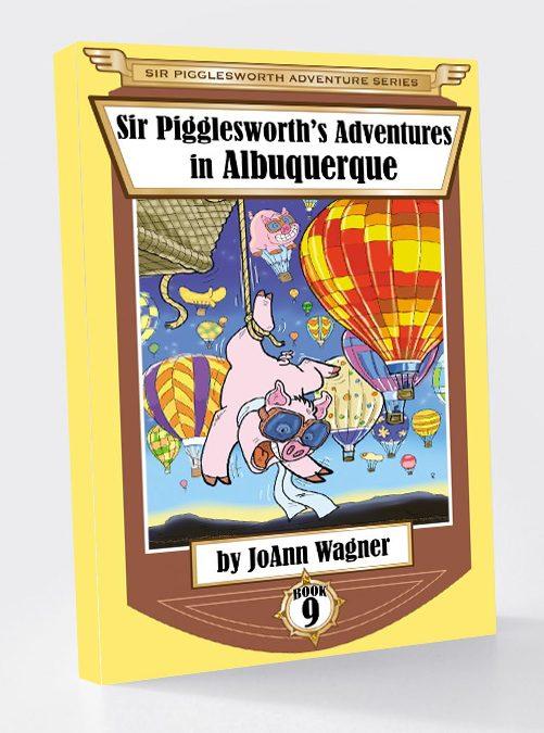 Sir Pigglesworth's Adventures in Albuquerque